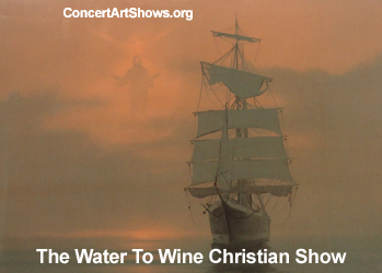 Water To Wine Christian Show